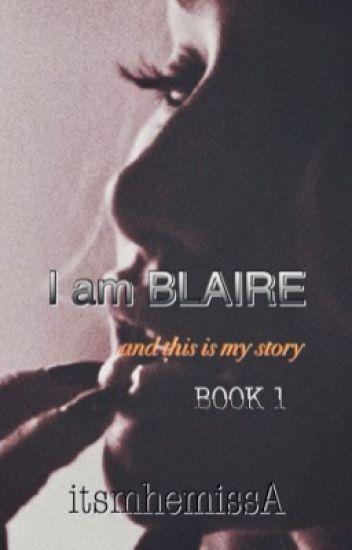 """""""BLAIRE"""" Book 1"""