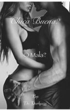 Chica buena?O mala? by TheDarknessshe