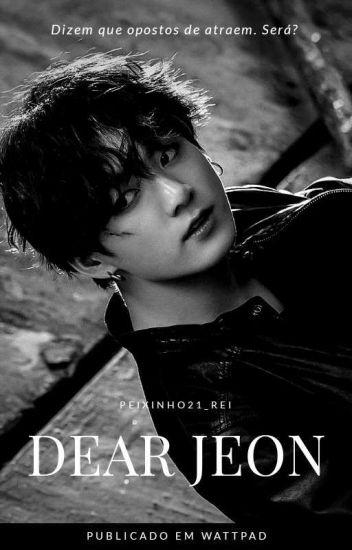 ¤ Dear Jeon ¤ {BTS} #Wattys2017