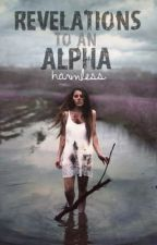 Revelations to an Alpha by Harmless