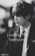 Looking For Taehyung by ChimieChimJiminie