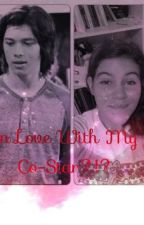 In Love With My Co-Star?!?! (a Leo Howard FanFiction) by sophiaw99