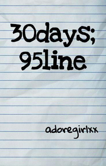 30days; 95line