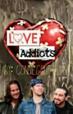 Love Addicts (Tivam) **SLOW UPDATES** by ConnieGodfrey22