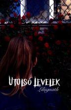 Utolsó Levelek cth by Liliignath