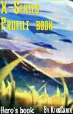 X-Strike Series profile book- Hero book by KingCanix