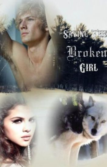Saving the Broken Girl (Completed)
