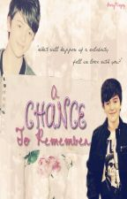 A Chance To Remember (Greyson Chance Fan Fiction) by GrexyMazing