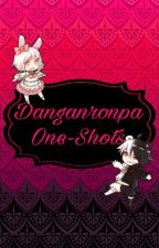 One Shots Danganronpa by ladystoneheart9