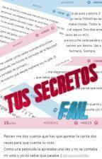 Tus Secretos Fail by Ksenya_Inna