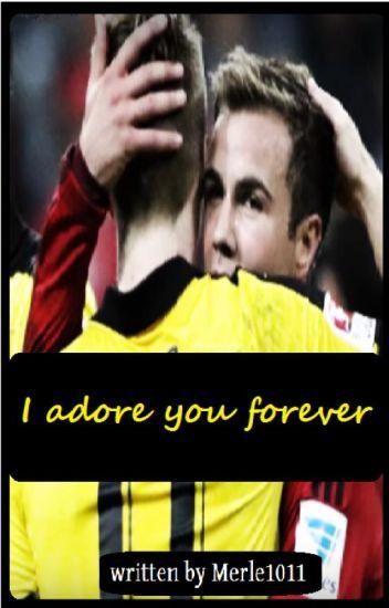 I adore you forever -Götzeus-