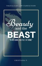 Beauty and the Beast  (Trafalgar Law Fanfiction) by The_Pink_Disaster