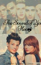 The Sound Of Your Heart by itsisabellet