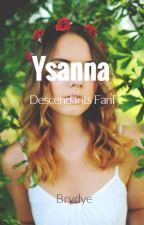 Ysanna || Descendants by lydiasmartinis