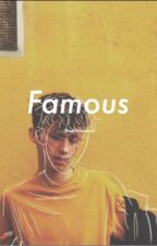 Famous; h.b.r by weirdrowland