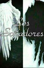 Los Soñadores. by BalloonsGirl