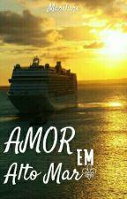 Amor em Alto Mar by Marilure