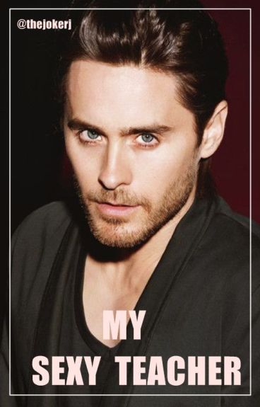 My Sexy Teacher | Jared Leto
