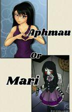 Aphmau or Mari? by IzyBella-Anne