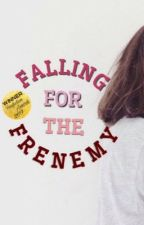 Falling For The Frenemy by NorthDawn