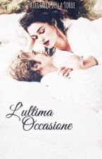 L'ULTIMA OCCASIONE (completo) by virgidellatorre