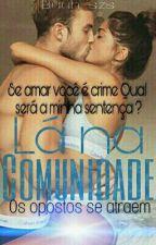 Lá Na Comunidade  by Buuh_szs