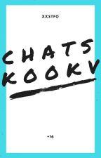 Chats KookV    √ BTS.   [TaeKook] by xxstfo