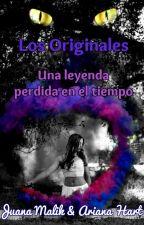 Los Originales: Una leyenda perdida en el tiempo by Juana_Malik