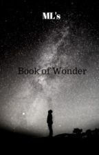 ML's Book of Wonder by nightwraith17
