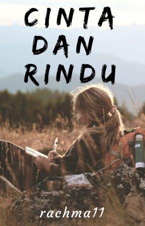Cinta dan Rindu by rachma11