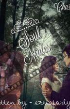 Soulmates: An Ezria Fanfic by EzriaForLyfe