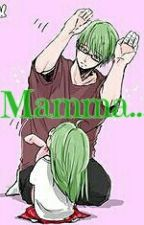 A Midotaka Fanfiction~ Mamma... by -Cheshire_cat