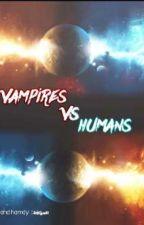 vampires vs humans (مكتمله) by shahdelsaudy