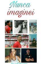 Nunca Imaginei ...|| André Almeida ✔ by -asantossilva