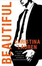 BEAUTIFUL by ChristinaLaurenBooks