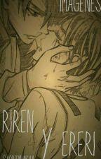 Imagenes Riren-Ereri! ♥ by SaoriTanakaA