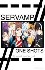 SERVAMP//ONE SHOTS [DISCONTINUED] by weird_insane_gurl