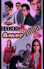 Idas e Vindas do Amor - Concluída. by ReidGray