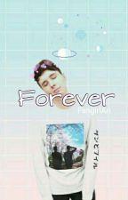 Forever | Dan X Reader by FangirlAri