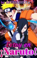 Estoy En Naruto [Editando] by bethsaisilva