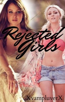 Rejected Girls