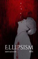 Ellipsism. { BTS } by mintaeyoon
