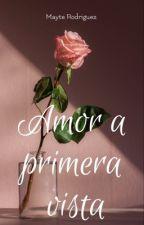 A Primera Vista Amor by maytechu0206