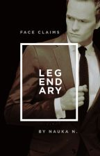 Legendary: Face Claims by Nau2014