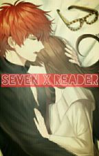 Seven x Reader by AlsandairFord