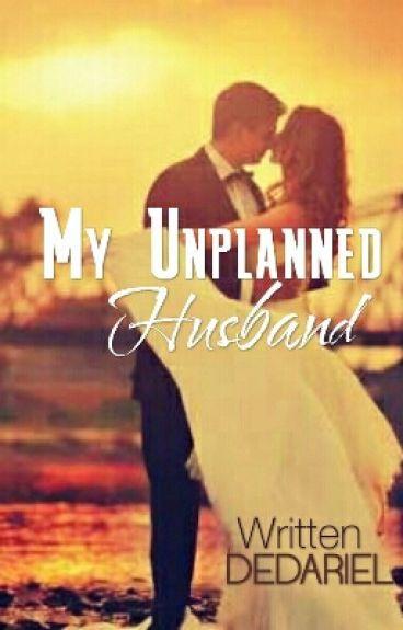 My Unplanned Husband