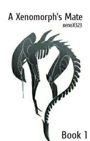 A Xenomorph's Mate [1] ✓ by xenoX323