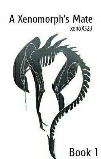 A Xenomorph's Mate [1]