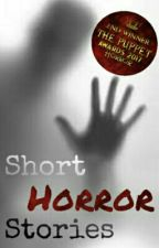 Short Horror Stories by ClassicalHeroes