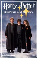 ☽Harry Potter Preferences And Imagines☽ by bowersprincessxoxo